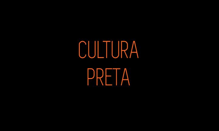 CULTURA PRETA